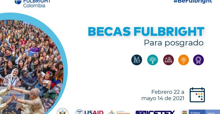 Abierta convocatoria 2021 de Becas Fulbright para Posgrado en Estados Unidos de América
